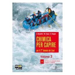 CHIMICA PER CAPIRE 3 D  X  3 LIC.