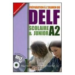 DELF  A2 SCOLAIRE ET JUNIOR (ED.INTERNAZ