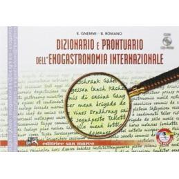 DIZIONARIO E PRONTUARIO D ENOGASTRONOMIA