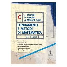 FONDAMENTI E METODI DI MATEM. C  ALGEB.2