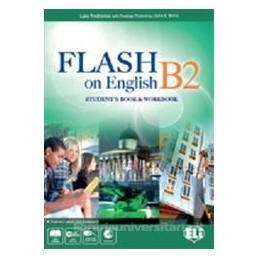 FLASH ON ENGLISH B2 +WB +FLIP BOOK
