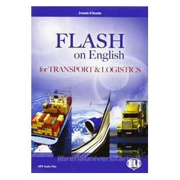 FLASH ON ENGLISH FOR TRANSPORT & LOGIST.