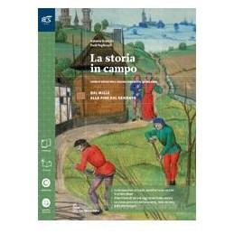 STORIA IN CAMPO TRIENNIO 2 SET MAIOR+QUADERNO