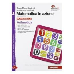 MATEMATICA IN AZIONE 3ED    CONF. 2 MULTIMEDIALE (LDM) ARITMETICA 2 + GEOMETRIA 2 Vol. 2