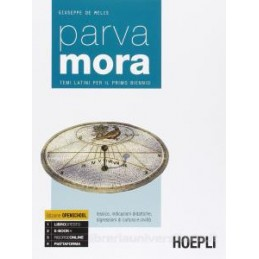 PARVA MORA TEMI LATINI PER IL PRIMO BIENNIO Vol. U