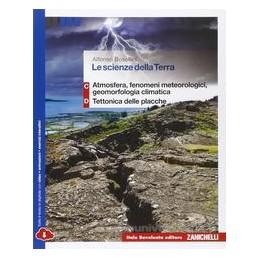 SCIENZE DELLA TERRA (LE)   VOLUME C+D MULTIMEDIALE (LDM) ATMOSFERA, FEN. METEO, GEOMORF. CLIMATICA +