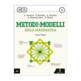 METODI E MODELLI DELLA MATEMATICA   LINEA VERDE VOLUME 4 Vol. 2