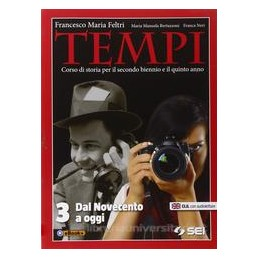 TEMPI 3 DAL NOVECENTO AD OGGI Vol. 3