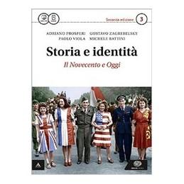 STORIA E IDENTITA` 2°ED VOLUME 3 + ATLANTE GEOPOLITICO 3 VOL. 3