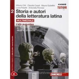 STORIA E AUTORI DELLA LETTERATURA LATINA   VOLUME 2 MULTIMEDIALE (LDM) L`ETA AUGUSTEA Vol. 2