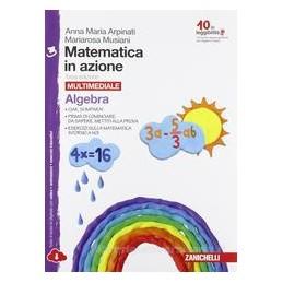 MATEMATICA IN AZIONE 3ED    CONF. 3 MULTIMEDIALE (LDM) ALGEBRA + GEOMETRIA 3 Vol. 3