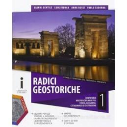 RADICI GEOSTORICHE DALLA PREISTORIA ALLA CRISI DELLA REPUBBLICA ROMANA GEOGRAFIA GEN L`EU+DVD Vol. 1