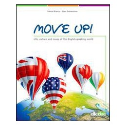 MOVE UP! LIFE, CULTURE AND ISSUES OF THE ENGLISH-SPEAKING WORLD Vol. U