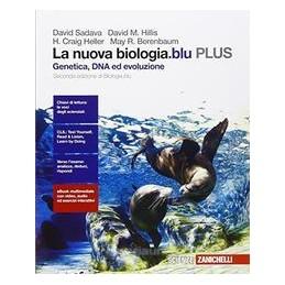 NUOVA BIOLOGIA.BLU (LA) - GENETICA, DNA ED EVOLUZIONE PLUS (LDM) SECONDA EDIZIONE DI BIOLOGIA.BLU Vo