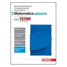 MATEMATICA.AZZURRO 2ED. - VOLUME 3 CON TUTOR (LDM) SECONDA EDIZIONE Vol. 1
