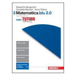 MATEMATICA.BLU 2.0 2ED. - VOLUME 3 CON TUTOR (LDM) SECONDA EDIZIONE Vol. 1