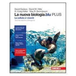 NUOVA BIOLOGIA.BLU (LA) - LE CELLULE E I VIVENTI PLUS (LDM) SECONDA EDIZIONE DI BIOLOGIA.BLU Vol. U