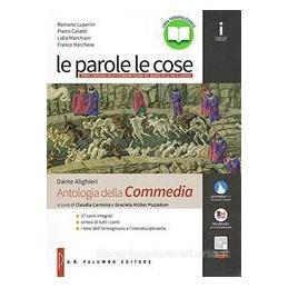 PAROLE LE COSE (LE) MEDIOEVO E RINASCIMENTO (DALLE ORIGINI AL 1545) + ANT. DELLA COMMEDIA Vol. 1