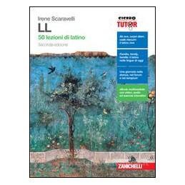 LL - SECONDA EDIZIONE. VOLUME U (LDM) 50 LEZIONI DI LATINO Vol. U