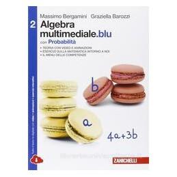 MATEMATICA MULT BLU - ALGEBRA MULT BLU CON PROBABILITA 2 MULTIMEDIALE (LDM)  Vol. 2