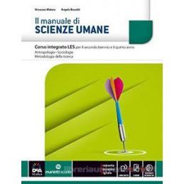 MANUALE DI SCIENZE UMANE (IL) VOLUME INTEGRATO + EBOOK SECONDO BIENNIO E QUINTO ANNO Vol. U