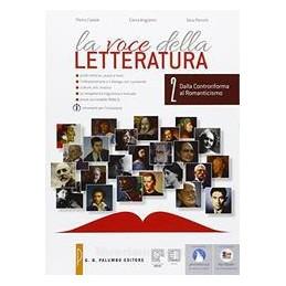 VOCE DELLA LETTERATURA (LA) DALLA CONTRORIFORMA AL ROMANTICISMO Vol. 2