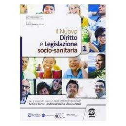 DIRITTO E LEGISLAZIONE SOCIO SANITARIA  Vol. 1