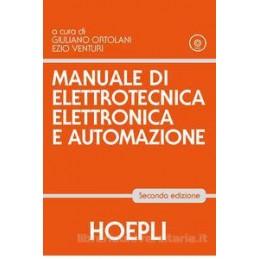MANUALE DI ELETTROTECNICA, ELETTRONICA E AUTOMAZIONE 2 EDIZIONE  VOL. U