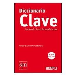 CLAVE   DICCIONARIO DE USO DEL ESPAÑOL A