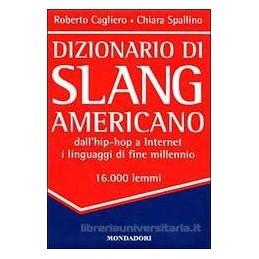 DIZIONARIO DI SLANG AMERICANO