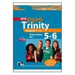 NEW PASS TRINITY GRADES 5 6 & ISE I +CD