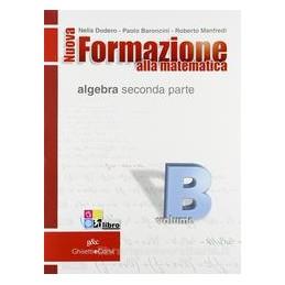 NUOVA FORMAZIONE A MATEMATICA B ALGEBRA2
