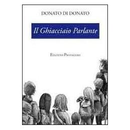 GHIACCIAIO PARLANTE