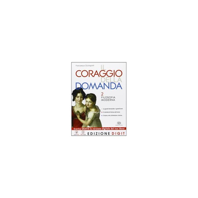 CORAGGIO DELLA DOMANDA 2 +RISORSE DIGIT.
