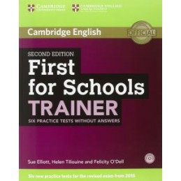 FIRST FOR SCHOOLS TRAINER 2ND ED.