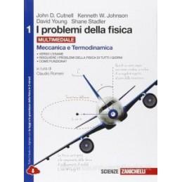 PROBLEMI DELLA FISICA (I)   VOLUME 1 MULTIMEDIALE (LDM) MECCANICA E TERMODINAMICA Vol. 1