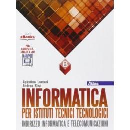 INFORMATICA PER ISTITUTI TECNICI TECNOLOGICI B  Vol. 2