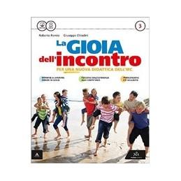 LA GIOIA DELL`INCONTRO VOLUME 3 Vol. 3
