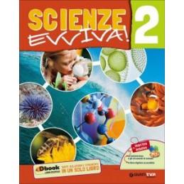 SCIENZE EVVIVA 2  Vol. 2