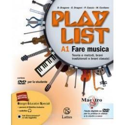 PLAYLIST VOL. A1 CON CD E DVD+A2+NOTE E ACCORDI A1  FARE MUSICA A2  FARE MUSICA Vol. 1