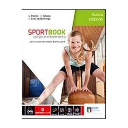 SPORTBOOK NUOVA EDIZIONE  VOLUME + E BOOK CORPO IN MOVIMENTO Vol. U