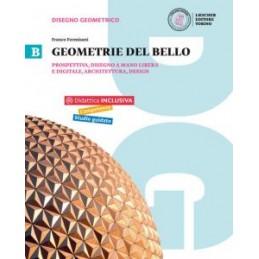 GEOMETRIE DEL BELLO VOL.B PROSPETTIVA, DISEGNO A MANO LIBERA E DIGITALE, ARCHITETTURA Vol. 2