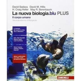 NUOVA BIOLOGIA BLU (LA) - IL CORPO UMANO PLUS (LDM) SECONDA EDIZIONE DI BIOLOGIA.BLU Vol. U