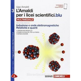 AMALDI PER I LICEI SCIENTIFICI BLU (L`) 2ED  - VOLUME 3 (LDM) INDUZIONE E ONDE ELETTROMAGNETICHE, RE
