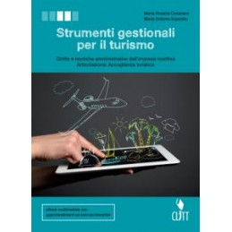 STRUMENTI GESTIONALI PER IL TURISMO - VOLUME U PER IL SECONDO BIENNIO (LDM) DIRITTO E TECNICHE AMM.
