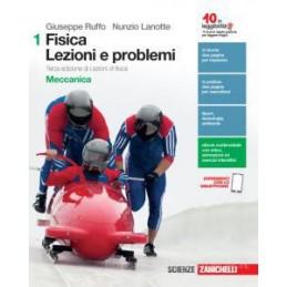 FISICA: LEZIONI E PROBLEMI - VOLUME 1 (LDM) TERZA EDIZIONE DI LEZIONI DI FISICA. MECCANICA Vol. 1