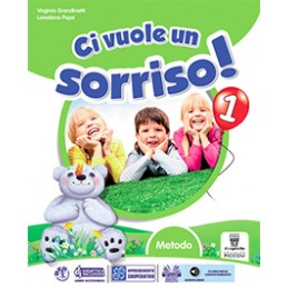 CI VUOLE UN SORRISO ! 2 SUSSIDIARIO PRIMO BIENNIO Vol. 2