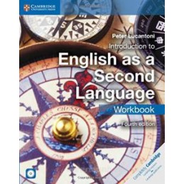 INTRODUCTION TO ENGLISH AS A SECOND LANGUAGE. WORKBOOK. CON E BOOK. CON ESPANSIONE ONLINE. PER LE SC