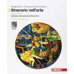 ITINERARIO NELL`ARTE 4A EDIZIONE VERSIONE GIALLA - VOLUME 3 + MUSEO (LDM) DAL GOTICO INTERNAZIONALE