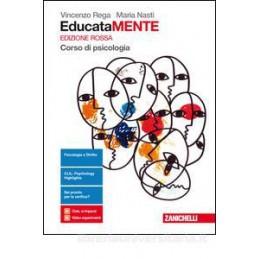 EDUCATAMENTE EDIZIONE ROSSA - VOLUME PRIMO BIENNIO (LDM) CORSO DI PSICOLOGIA Vol. U